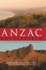 Image for Anzac battlefield  : a Gallipoli landscape of war and memory