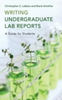 Image for Writing undergraduate lab reports  : a guide for students