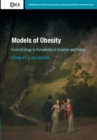 Image for Models of obesity  : from ecology to complexity in science and policy
