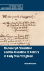 Image for Manuscript Circulation and the Invention of Politics in Early Stuart England