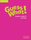 Image for Guess What! Level 5 Teacher's Book with DVD British English