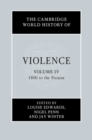 Image for The Cambridge world history of violenceVolume 4