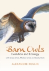 Image for Barn owls  : evolution and ecology