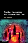 Image for Empire, emergency, and international law