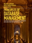 Image for Principles of database management  : the practical guide to storing, managing and analyzing big and small data