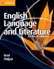 Image for English language and literature for the IB Diploma : English Language and Literature for the IB Diploma