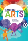 Image for Teaching the arts  : early childhood and primary education