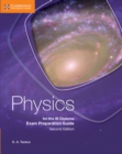 Image for Physics for the IB Diploma exam preparation guide