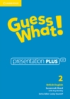 Image for Guess What! Level 2 Presentation Plus British English