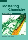 Image for Mastering Chemistry Form 1 Student's Book