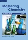 Image for Mastering Chemistry Form 2 Student's Book