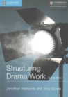 Image for Structuring drama work  : 100 key conventions for theatre and drama