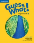 Image for Guess What! Level 4 Pupil's Book British English