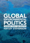 Image for Global environmental politics  : problems, policy, and practice