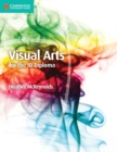 Image for Visual arts for the IB diplomaCoursebook : Visual Arts for the IB Diploma Coursebook