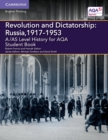 Image for Revolution and dictatorship  : Russia, 1917-1953: Student book