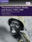 Image for A/AS level history for AQA: The American dream : reality and illusion, 1945-1980