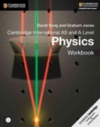 Image for Cambridge international AS and A level physics: Workbook