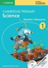 Image for Cambridge primary science1: Teacher's resource : Cambridge Primary Science Stage 1 with CDROM Teacher's Resource with CD-ROM