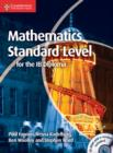 Image for Mathematics for the IB Diploma Standard Level : Mathematics for the IB Diploma Standard Level with CD-ROM