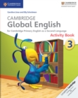 Image for Cambridge Global English : Cambridge Global English Stage 3 Activity Book