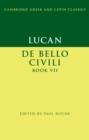 Image for Lucan, De Bello Ciuili book VII