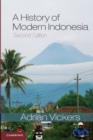 Image for A history of modern Indonesia