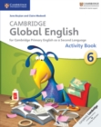 Image for Cambridge Global English : Cambridge Global English Stage 6 Activity Book