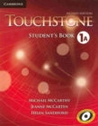 Image for TouchstoneLevel 1,: Student's book A