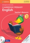 Image for Cambridge Primary English : Cambridge Primary English Stage 3 Teacher's Resource Book with CD-ROM