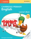 Image for Cambridge Primary English : Cambridge Primary English Stage 1 Learner's Book