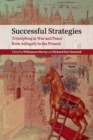 Image for Successful Strategies : Triumphing in War and Peace from Antiquity to the Present