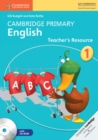Image for Cambridge Primary English : Cambridge Primary English Stage 1 Teacher's Resource Book with CD-ROM