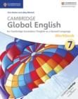 Image for Cambridge Global English Workbook : for Cambridge Secondary 1 English as a Second Language