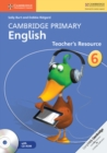 Image for Cambridge Primary English : Cambridge Primary English Stage 6 Teacher's Resource Book with CD-ROM