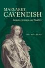 Image for Margaret Cavendish  : gender, science and politics