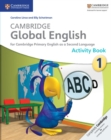 Image for Cambridge Global English : Cambridge Global English Stage 1 Activity Book