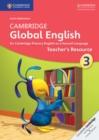Image for Cambridge Global English : Cambridge Global English Stage 3 Teacher's Resource