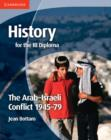 Image for The Arab-Israeli conflict, 1945-79