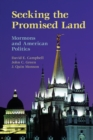 Image for Mormons and American politics  : seeking the promised land