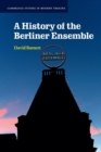 Image for A history of the Berliner Ensemble