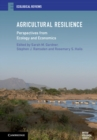 Image for Agricultural resilience  : perspectives from ecology and economics