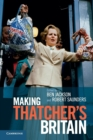 Image for Making Thatcher's Britain