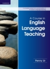 Image for A course in English language teaching