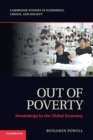 Image for Out of poverty  : improving lives and economic growth : Out of Poverty: Sweatshops in the Global Economy