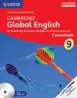Image for Cambridge global English coursebook  : for Cambridge Secondary 1 English as a Second LanguageStage 9