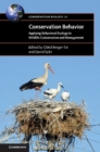 Image for Conservation behavior  : applying behavioral ecology to wildlife conservation and management