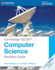 Image for Cambridge IGCSE computer studies: Revision guide : Cambridge IGCSE (R) Computer Science Revision Guide