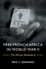 Image for Free French Africa in World War II  : the African resistance