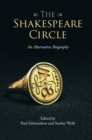 Image for The Shakespeare circle  : an alternative biography